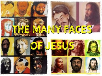 Many Faces of Jesus